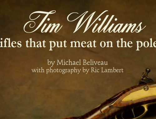 Tim Williams – Rifles that Put Meat on the Pole